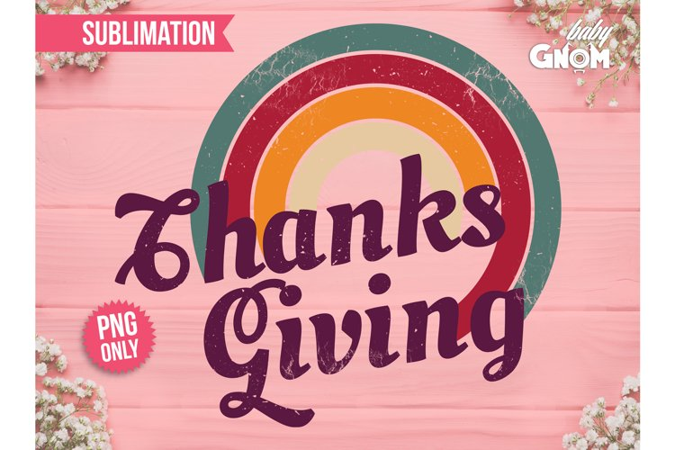 Thanksgiving SUB, Rainbow PNG, Print File for Sublimation, F