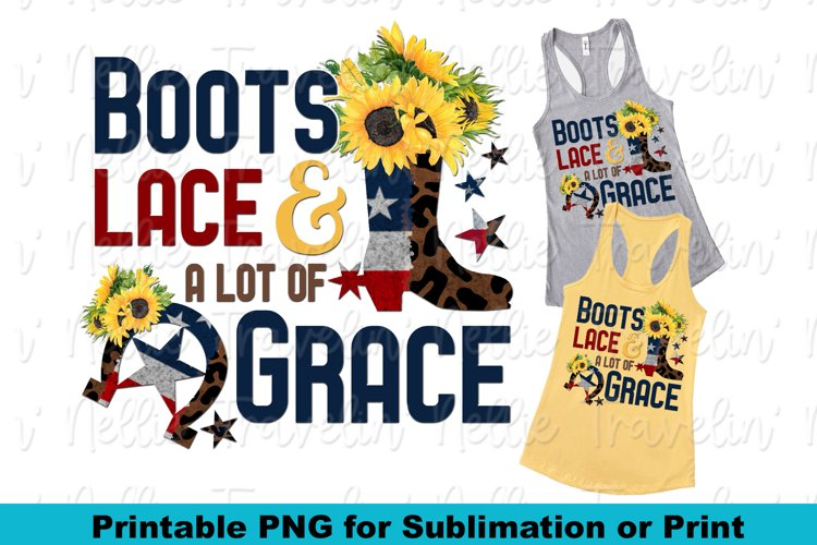 Boots Lace And Grace Patriotic Sunflower Country Sublimation