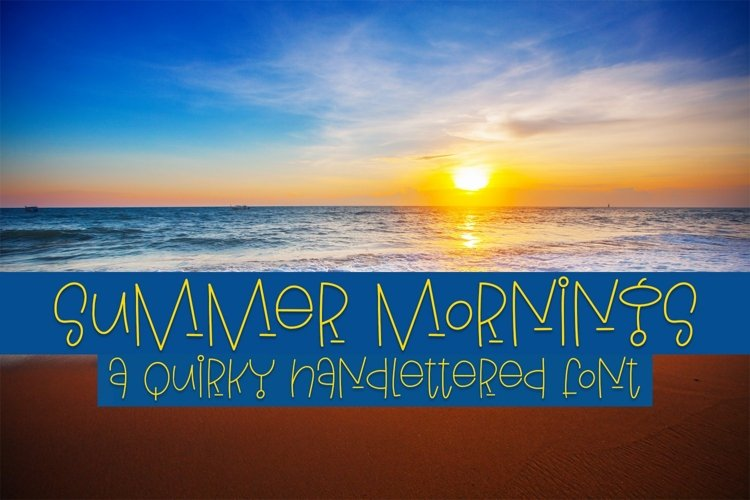 Web Font Summer Mornings - A Quirky Handlettered Font example image 1