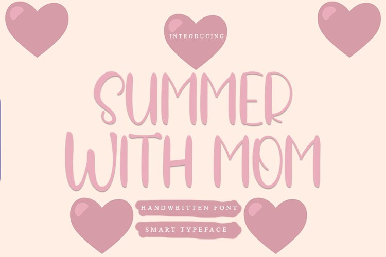 Summer With Mom - Handwritten Font example image 1