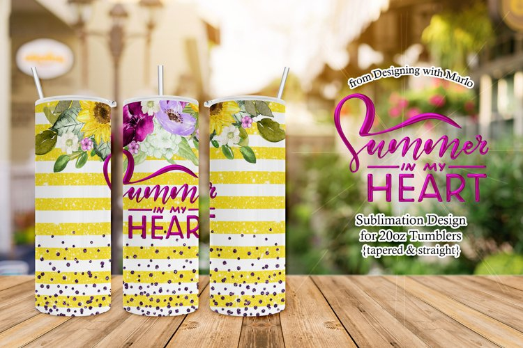 Summer in My Heart - Sunflowers 20oz Tumbler Sublimation