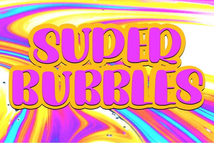 Super Bubbles Cute Display Font example image 1