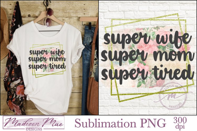 Sublimation Design - Funny Mom Quote PNG Clipart example image 1
