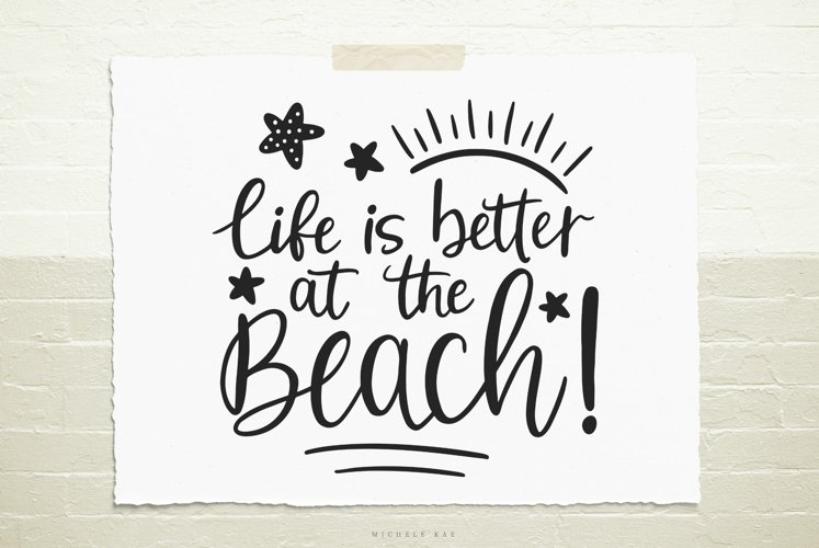 Life is better at the beach SVG, Cutting file, Decal example image 1