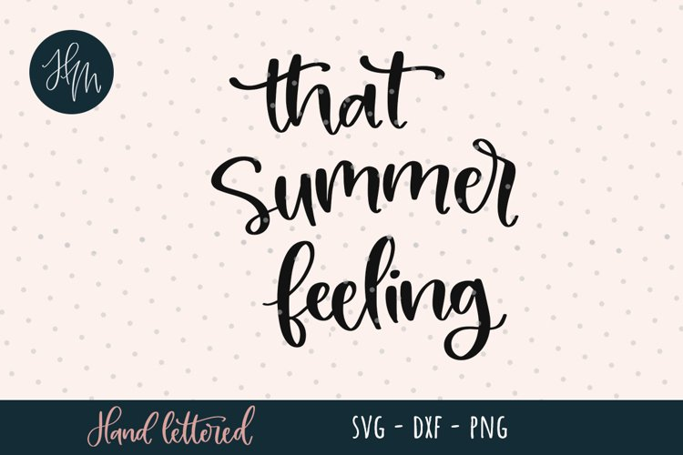 That summer feeling SVG cut file example image 1