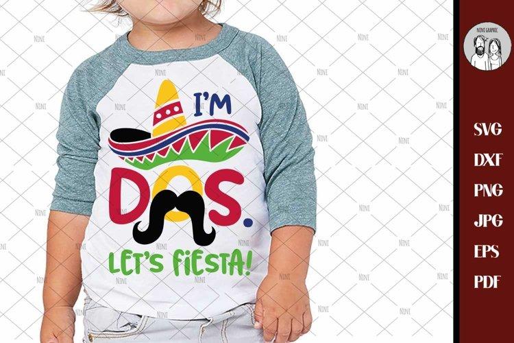 Im Dos. Lets Fiesta svg Cricut Silhouette cut file, second