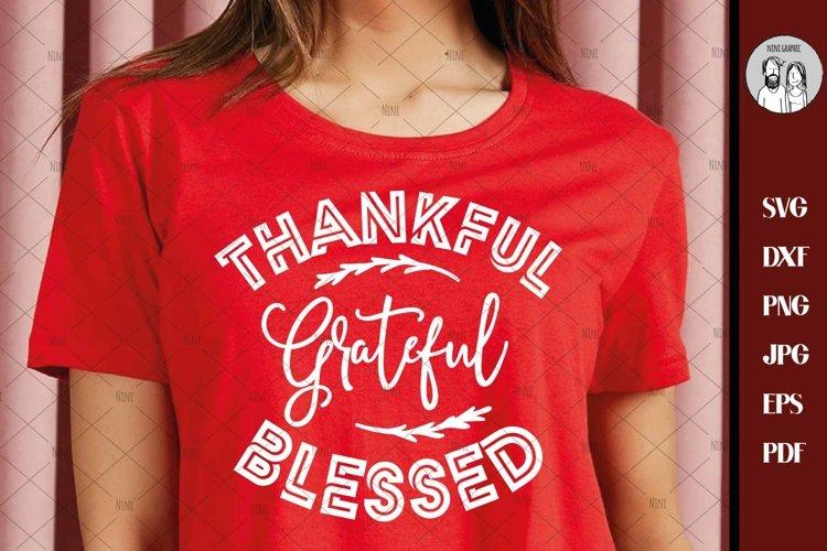 Thankful Grateful Blessed svg, Thanksgiving svg, dxf, eps,