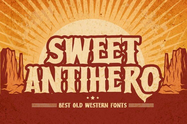 Sweet Antihero - Vintage Western font example image 1
