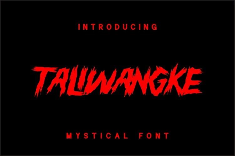 TALIWANGKE example image 1