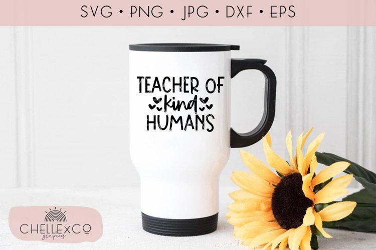 Teacher Of Kind Humans SVG