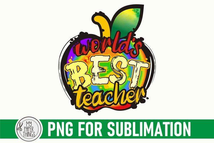 Teacher Sublimation Design | Worlds Best Teacher PNG
