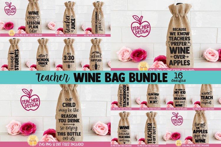Teacher Wine Bag SVG Bundle | 16 Back to School Designs