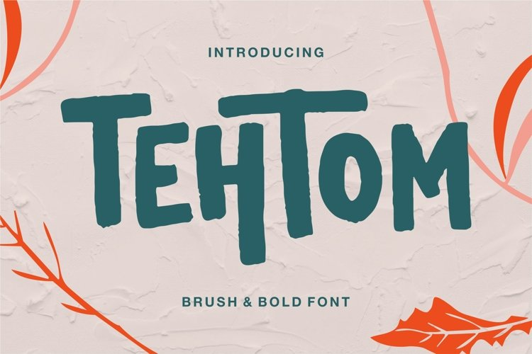 Tehtom - Brush Bold Font