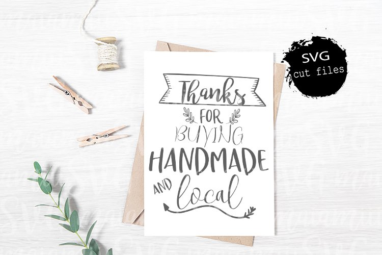 Thanks For Buying Handmade And Local SVG, Handmade and Local
