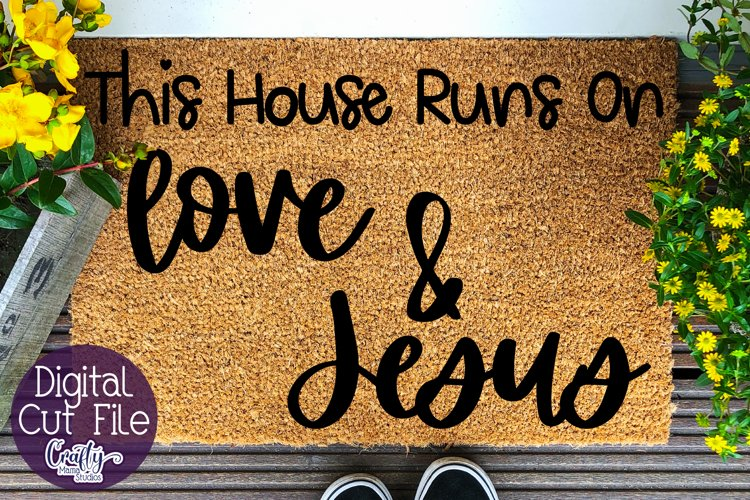 Love And Jesus Doormat, This House Runs Svg, Jesus Svg File