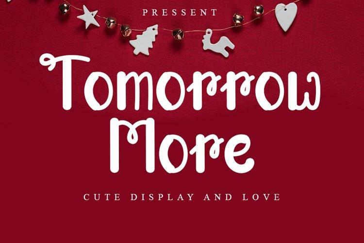 Tomorrow More - Display Cute Font example image 1