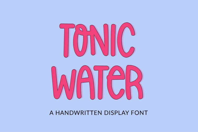 Tonic Water - a quirky handwritten font example image 1