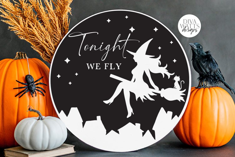 Tonight We Fly SVG | Halloween Flying Witch Design example image 1