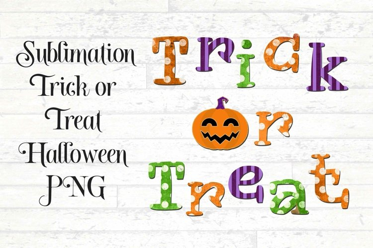 Trick or Treat Halloween Sublimation Design PNG example image 1