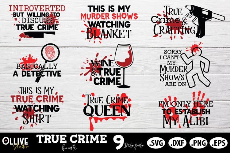 True Crime SVG   Murder Shows SVG Bundle example image 1