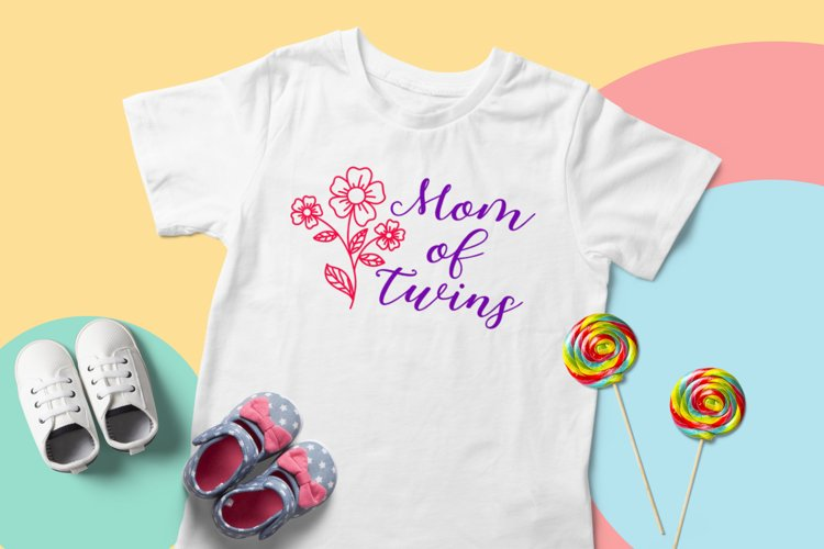 Mom of twins SVG. Mother SVG, Tshirt Design for Twins Mom