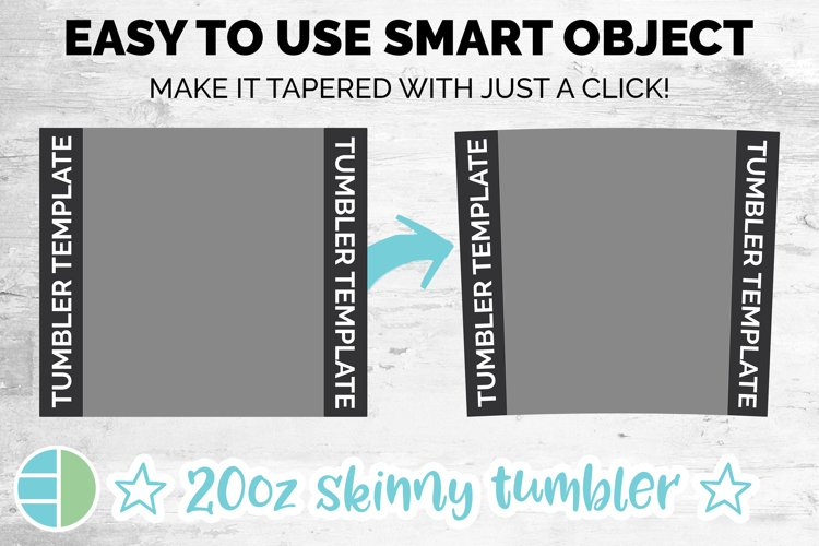 Skinny Tumbler Template - Straight and Tapered Smart Object
