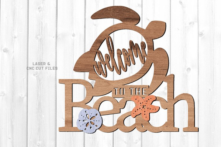 Welcome To The Beach Turtle Sign SVG Glowforge Laser Files example image 1