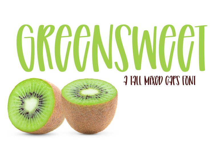 Green Sweet - A Tall Mixed Caps Font example image 1