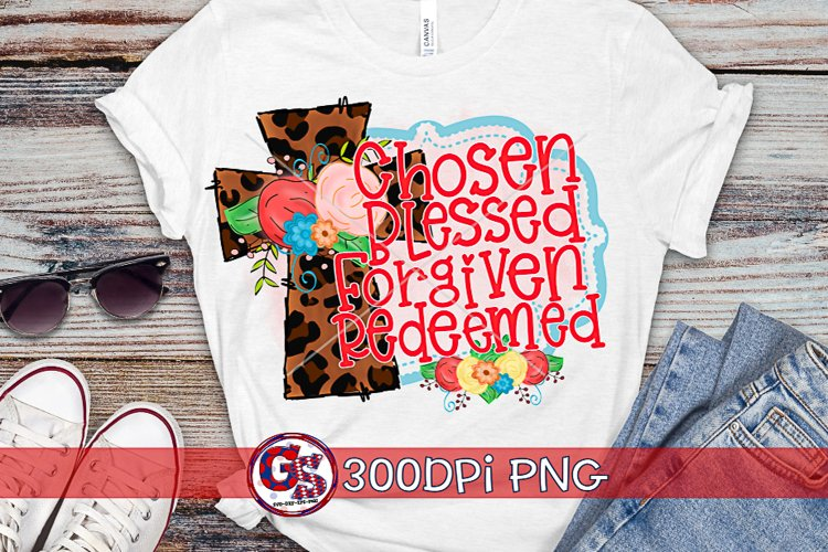 Easter   Chosen Blessed Forgiven Redeemed PNG For Sublim example image 1