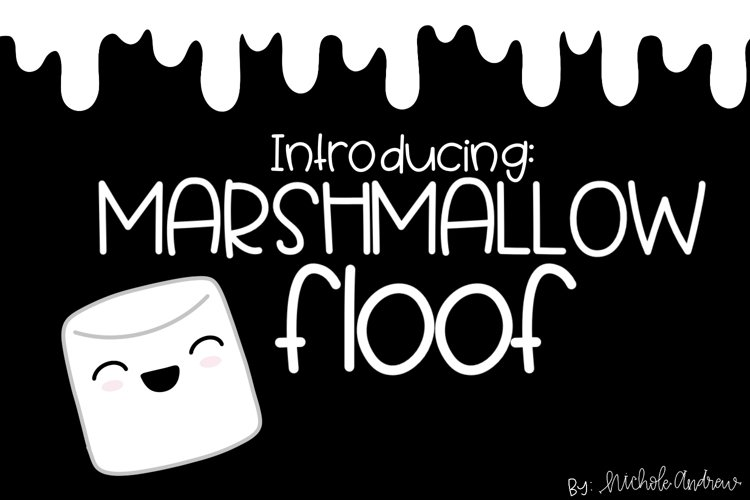 Marshmallow Floof - A Quirky Handwritten Font example image 1