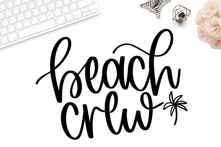 Beach crew svg, beach shirt svg, hand lettered svg, beach