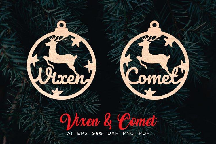 Vixen   Comet Reindeer Ornaments