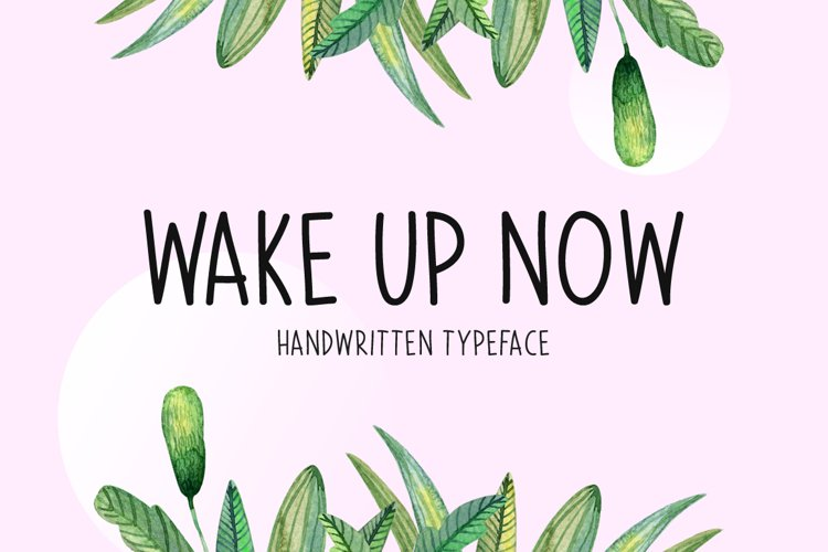 Wake Up Now example image 1