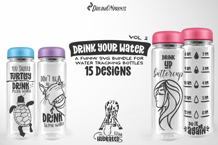 Water Tracking Bottle SVG Bundle | Drink Your Water Vol. 2