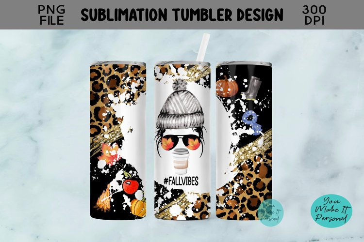 Fall Vibes Skinny Tumbler Design with Messy Bun Girl