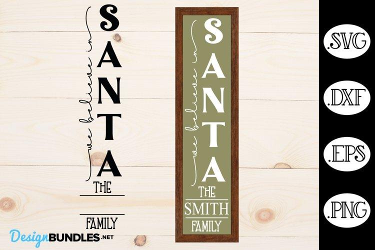 Christmas We Believe In Santa SVG   Family Name SVG
