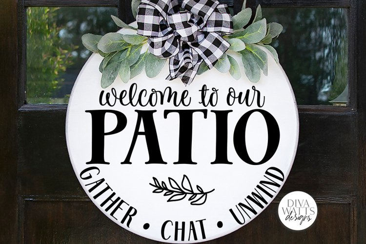 Welcome To Our Patio SVG | Round Sign SVG | DXF and more! example image 1