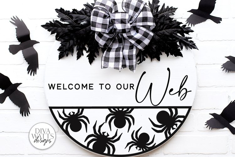 Welcome To Our Web   Halloween Spider Round Sign Design example image 1