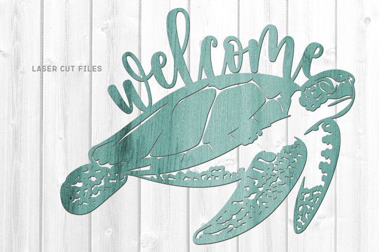 Welcome Sea Turtle Sign SVG Glowforge File Laser Cut Files example image 1