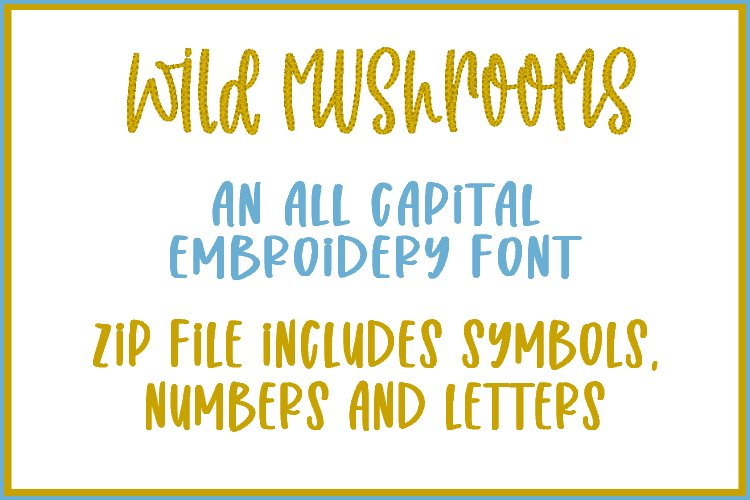 Wild Mushrooms - Embroidery Font example