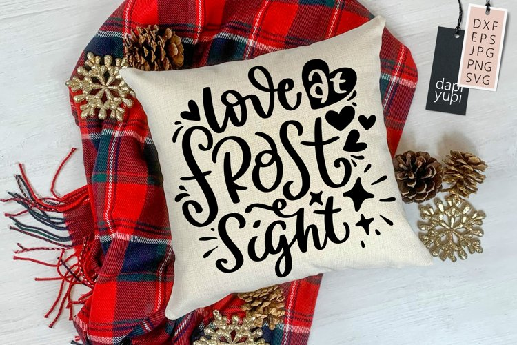 Winter Quotes SVG Love At Frost Sight example image 1