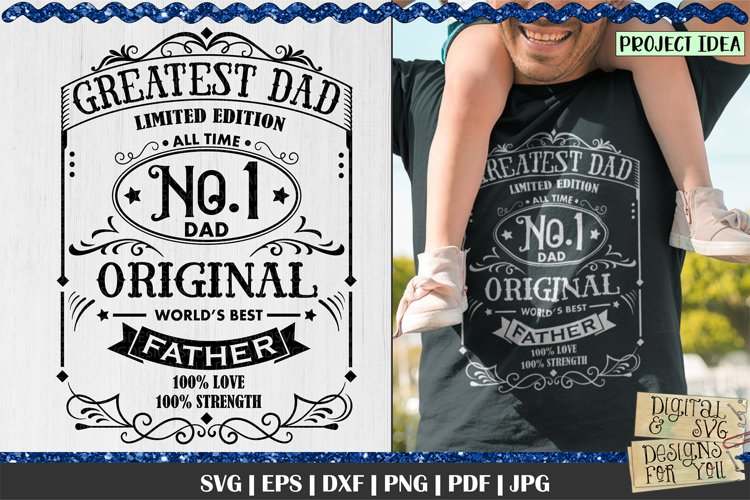 Greatest Dad   Best Father   Fathers Day SVG   Dad SVG