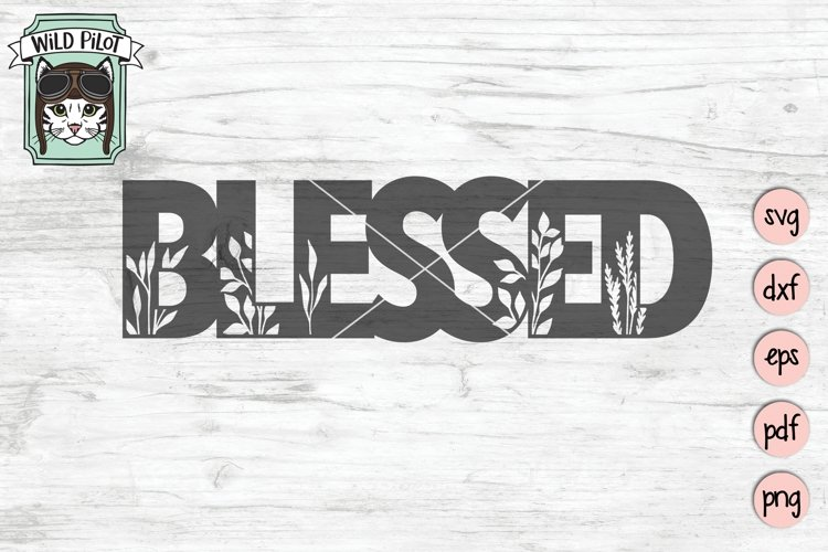 Blessed SVG Cut File, Home Sign SVG File, Farmhouse Sign SVG example image 1