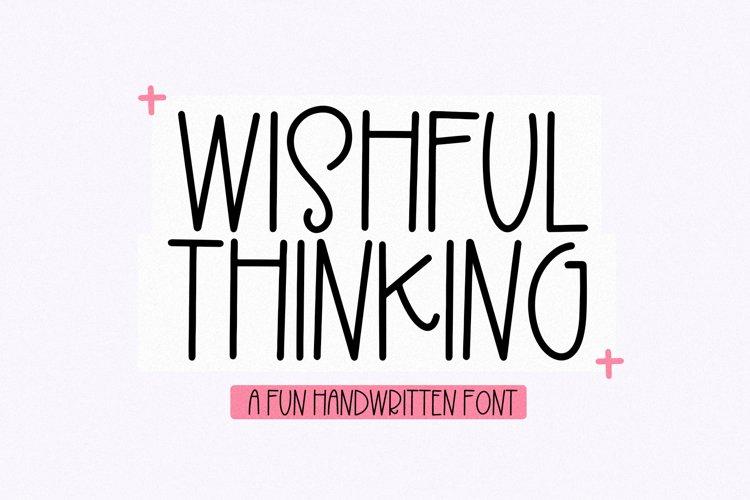 Wishful Thinking - A Fun Handwritten Font example image 1