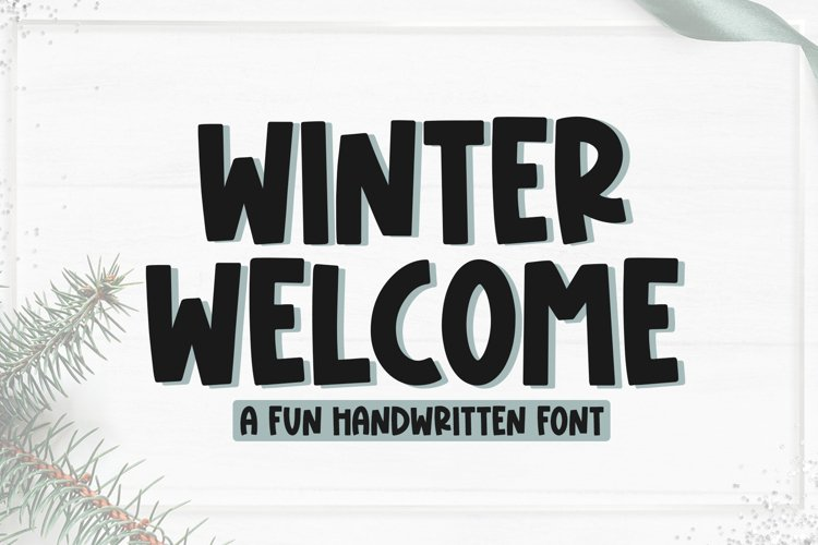 Winter Welcome - Fun Handwritten Font example image 1