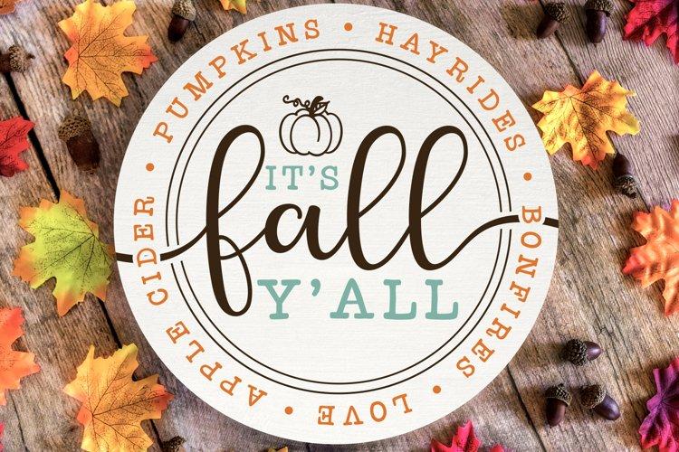 Its Fall Yall Round Sign SVG/Cut File